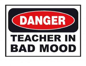 ... -Made-T-Shirt-Danger-Teacher-In-Bad-Mood-Teaching-School-Funny-Humor