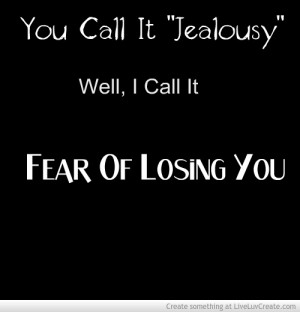 Losing You Quotes Only Fear