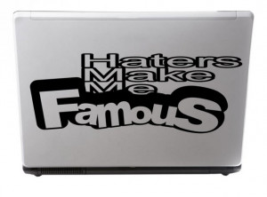 Designer 'Haters make me famous' - Funny Quote Wall / Car / Van ...