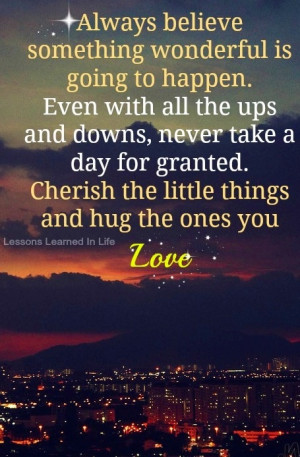 Never take for granted quote: Favorit Quotes, Little Things, Life, Hug ...