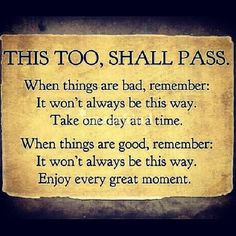 This too, shall pass #sober #sobriety #alcoholism #inspiration #quotes ...