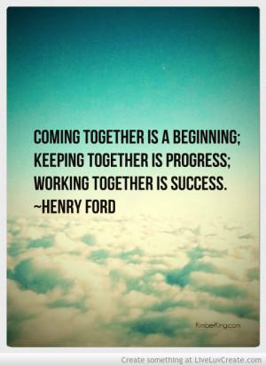 Henry Ford Teamwork