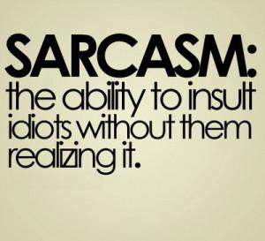 My fav sarcastic quotes!