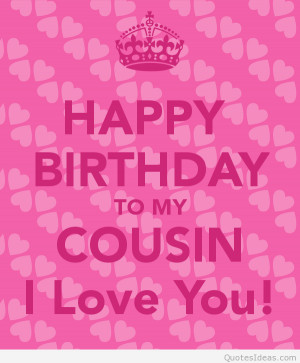 Happy birthday cousin cards, messages, quotes, images