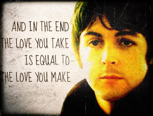 truly BELIEVE…In the End the LOVE you TAKE is Equal to the LOVE ...