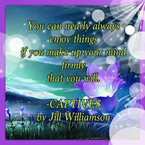 Quotes | CAPTIVES by Jill Williamson (Just finished reading this book ...
