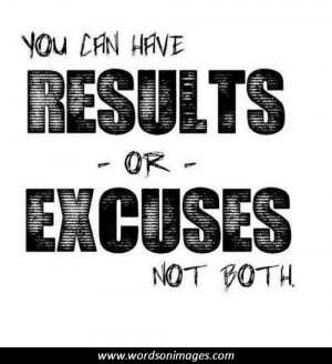Motivational quotes excuses