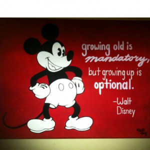 Mickey Mouse Walt Disney Inspirational Quotes