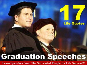 17 Life Quotes From Graduation Speeches Of The Successful People