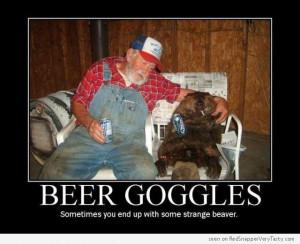 beer-goggles-strange-beaver.jpg
