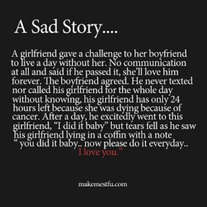... true love story really sad love stories a very sad love story that