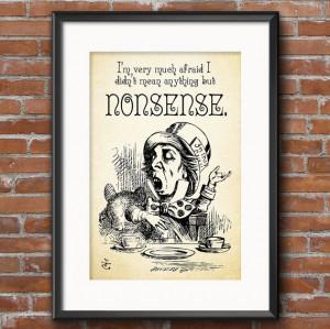 Lewis Carroll Alice in Wonderland Quote - I'm very much afraid I didn ...
