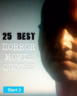 Famous Scary Movie Quotes 25best-horror2.jpg