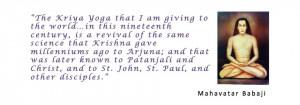 Mahavatar Babaji Kriya Yoga Quote to Lairi Mahasaya
