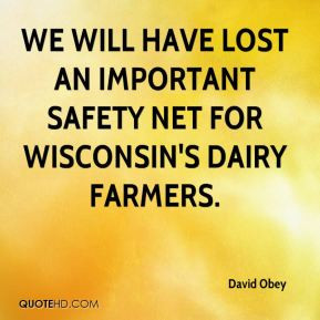 ... will have lost an important safety net for Wisconsin's dairy farmers