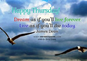 Inspirational Thursday Good Morning Quotes, dream as if