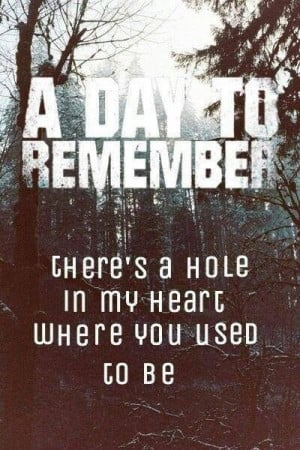 Day To Remember Tumblr Quotes A Day to Remember Quotes
