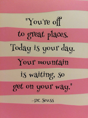 Oh the Places You'll Go (Dr. Seuss) Wall Quote: Pink and White