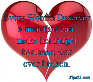 ... can make her forget her heart was ever broken. - Pictures With Quotes