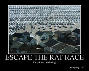 Motivational Wallpaper on Escape : Escape the rat race