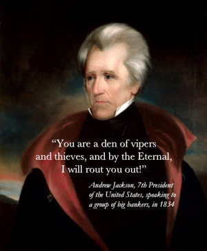 Andrew Jackson, the Federal Reserve, and the Looting of America