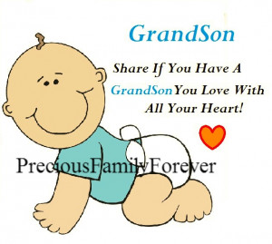 share this if you have a grandson you love with all your heart