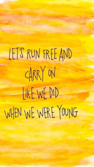 Like we do when we were young