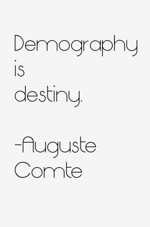 Auguste Comte Quotes amp Sayings