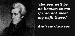 Andrew jackson famous quotes 4