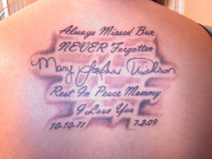 Rest In Peace Quotes Tattoos http://www.myspace.com/tennjessie/photos ...