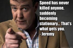 Jeremy Clarkson on speed.