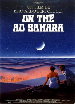 ... thé au Sahara (The sheltering sky), réal. Bernardo Bertolucci, 1990
