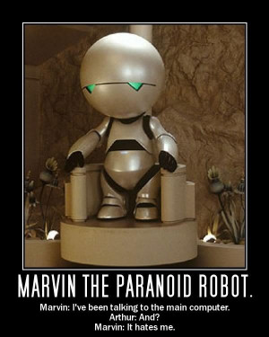 ... Guide To The Galaxy Marvin Depressed Depressed robot; i love it