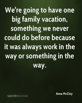 famous quotes about family vacations
