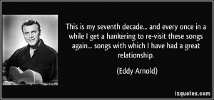 More Eddy Arnold Quotes