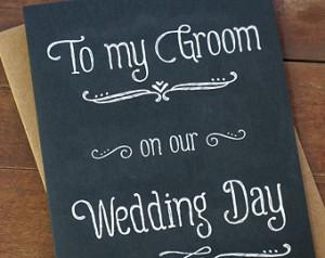 To My Groom On Our Wedding Day - Wedding Day Card - Groom Gift - Groom ...