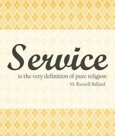 "Remember that ""Service is the virtue that distinguishes the great of ..."