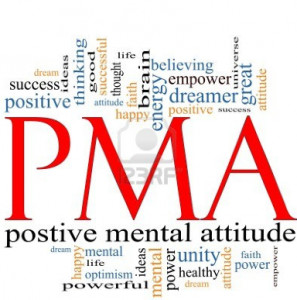 Positive Mental Attitude; It's Not Just Business, Its Personal