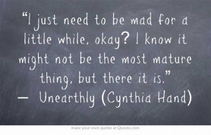 ... actually read Unearthly, I just really like this quote at the moment