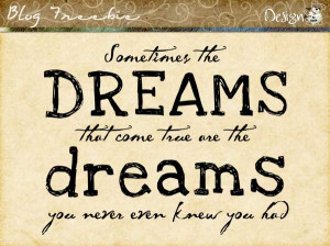 dream quotes sayings bigger dream quotes and sayings dream quotes and ...