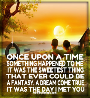 something happened to me, it was the sweetest thing, that could ever ...