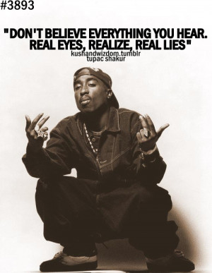 quotes #rappers #real #respect #tupac shakur quotes #gangsters #o.g.