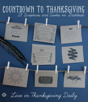 Countdown to Thanksgiving – 28 Scriptures & Quotes on Gratitude