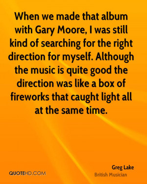 Greg Lake Quotes