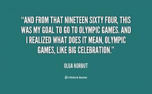 Olga Korbut Quote