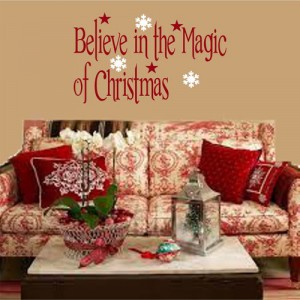 Believe in the magic of christmas