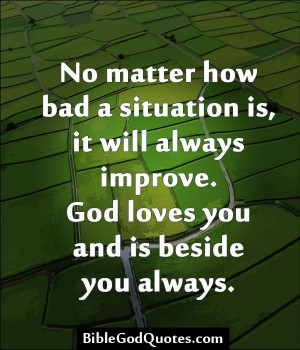 -how-bad-a-situation-is-it-will-always-improve/ No matter how bad ...