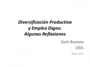 Diversificación productiva y empleo digno.