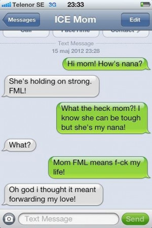 Funny Fml Text Messages She's holding on strong fml