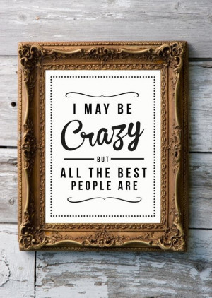 am a crazy lady.
